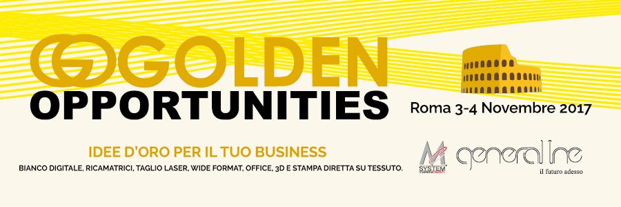 Un\'opportunità d\'oro per tutti gli stampatori! Il 3 e 4 novembre saremo ospiti dell\'Open House Golden Opportunities...Ringraziamo General Line Roma..