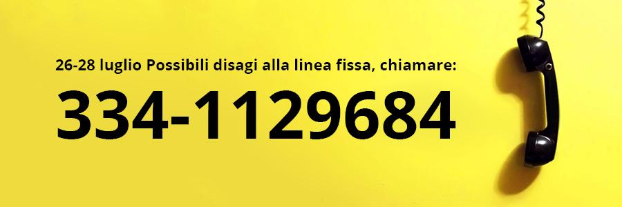 In seguito ad un mal funzionamento della linea telefonica causato dal gestore nazionale si potrebbero riscontrare disagi chiamando la linea fissa...